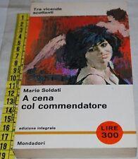 SOLDATI Mario - A CENA COL COMMENDATORE - Pavone Mondadori - libri usati