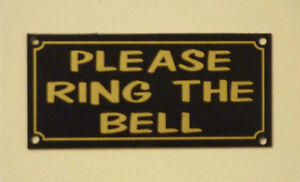 PLEASE RING THE BELL small size sign or sticker 100mmx45mm house work reception
