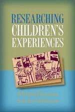 Researching Children's Experiences by Freeman PhD, Melissa, Mathison PhD, Sandr