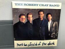 "The Robert Cray Band-Don't Be Afraid Of The Dark 12"" LP Mercury Rock 1988 NM"