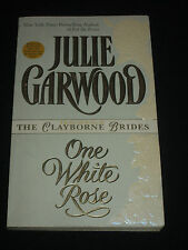 wm* JULIE GARWOOD ~ ONE WHITE ROSE