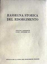 RASSEGNA STORICA DEL RISORGIMENTO ANNO LVII, FASCICOLO III LUGLIO-SETTEMBRE 1970