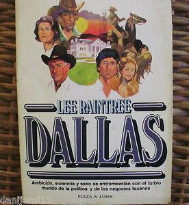 Lee Raintree/ Dallas/ Primera edición/ Plaza y Janes/ 1980