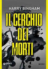 Il cerchio dei morti - Harry Bingham - Libro nuovo in Offerta!