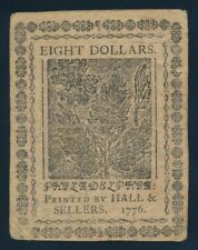 CONTINENTAL CURRENCY EIGHT DOLLARS NOTE, FEBRUARY 17, 1776 !!  120