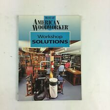 Best of American Woodworker Workshop Solutions Directions,illustrations