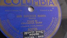 Columbia Band - 78rpm single 10-inch – Columbia #A2776 Our Director March