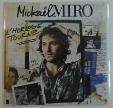 MICKAEL MIRO : L'HORLOGE TOURNE ♦ CD SINGLE PROMO ♦