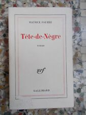 Maurice Fourré, Tête-de-Nègre