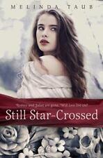 Still Star-Crossed by Taub, Melinda
