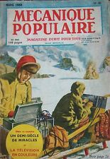 REVUE MECANIQUE POPULAIRE N° 046 TELEVISION COULEUR GLACIER SOUS MARIN 1950