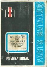 International Tractor 454 & 2400 Parts Manual