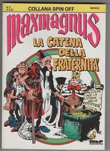 MAXMAGNUS  - LA CATENA DELLA FRATERNITA' collana Spin Off n.5 spinoff  MBP 2006