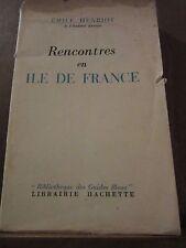 Emile Henriot: Rencontres en Île de France/ Librairie Hachette