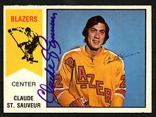 Claude St. Sauveur Autographed 1974-75 WHA OPC Card Vancouver Blazers 151921