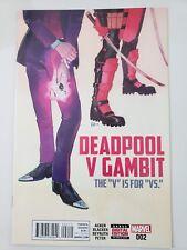 """DEADPOOL V GAMBIT The """"V"""" is For """"Vs."""" #2 (2016) MARVEL COMICS 1ST PRINT! NM"""