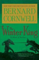 The Winter King (The Arthur Books #1) by Cornwell, Bernard