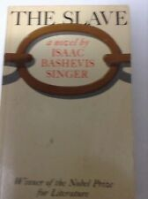 The Slave A Novel By Isaac Bashevis Singer, Winner of the Noble Prize in Literat