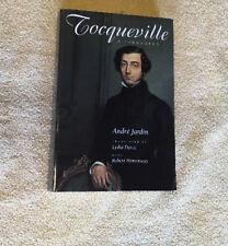 Tocqueville : A Biography by André Jardin (1998, Paperback)