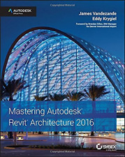 Mastering Autodesk Revit Architecture 2016: Autodesk Offici (UK IMPORT) BOOK NEW