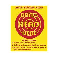 """Anti-stress sign sticker, funny sign decal 12"""" x 9.5"""" Made in USA"""