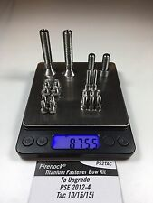 Firenock Titanium Fastener upgrade kit for 2012 2013 2014 PSE TAC 10 / 15 / 15i