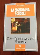 L15> La signorina Scuderi - Ernest . T.  A. Hoffmann - 1996