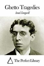 Ghetto Tragedies by Israel Zangwill (2014, Paperback)
