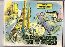BROCHARD. La Montagne de l'oubli. Zéphyr - Fleurus 1956. EO. TB