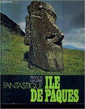 MAZIERE FRANCIS - FANTASTIQUE ILE DE PAQUES. - 1973 - relié