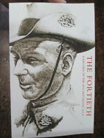 40th THE FORTIETH An Australian History Record 40th Battalion AIF Military book