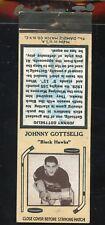 1936-39 Diamond Matchbook Hockey Type 6  Johnny Gottselig  Black Hawks  LOOK !!