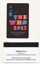 """ THE WHO 2017 "" The COLOSSEUM-- CAESARS PALACE-----Las Vegas, NV---Room key-K-2"