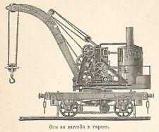 A7699 Gru su carrello a vapore - Xilografia - Stampa Antica del 1927