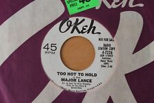 MAJOR LANCE Too Hot To Hold/Dark & Lonely 45 - Northern Soul Promo - HEAR