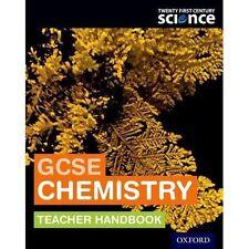 Twenty First Century Science: GCSE Chemistry Teacher Handbook by Helen...