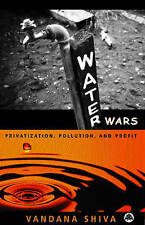 Water Wars: Pollution, Profits and Privatization