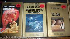 Van Vogt ; NON-A , SLAN , DESTINAZIONE UNIVERSO -3 Volumi; Ed. Nord  – Cosmo Oro