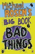 Michael Rosen's Big Book of Bad Things,Michael Rosen