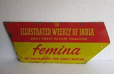 VINTAGE THE ILLUSTRATED WEEKLY OF INDIA Femina Ad. ENAMEL PORCELAIN SIGN BOARD