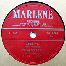 OSVALDO LEAL / E IRIS CLASS Latin 78 Celosa / Dos Vidas MARLENE lbl VALS BOLERO