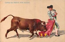 POSTCARD   SPAIN   BULL  FIGHTING   CAPEO  DE  FRENTE  POR  DETRAS