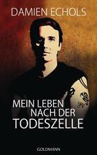 Mein Leben nach der Todeszelle von Damien Echols (2013, Gebundene Ausgabe)