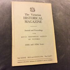 The Victorian Historical Magazine - May & August 1966