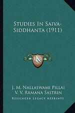 NEW Studies In Saiva-Siddhanta (1911) by J. M. Nallaswami Pillai