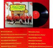 LP Hubert Wolf & Original Böhmerländer Musikanten: Mir san mir (BASF) D 1975