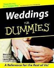 Weddings for Dummies by Marcy Blum and Laura Fisher Kaiser (2002, Paperback)