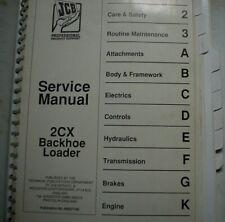 JCB 2CX Backhoe Loader Service Manual engine overhaul repair shop maintenance