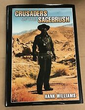 HANK WILLIAMS SIGNED CRUSADERS OF THE SAGEBRUSH INSCRIBED HAPPY TRAILS TO YOU