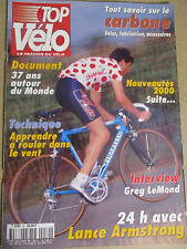 TOP VELO N°30: SEPTEMBRE 1999: 24H LANCE ARMSTRONG - LE CARBONE - GREG LENOND